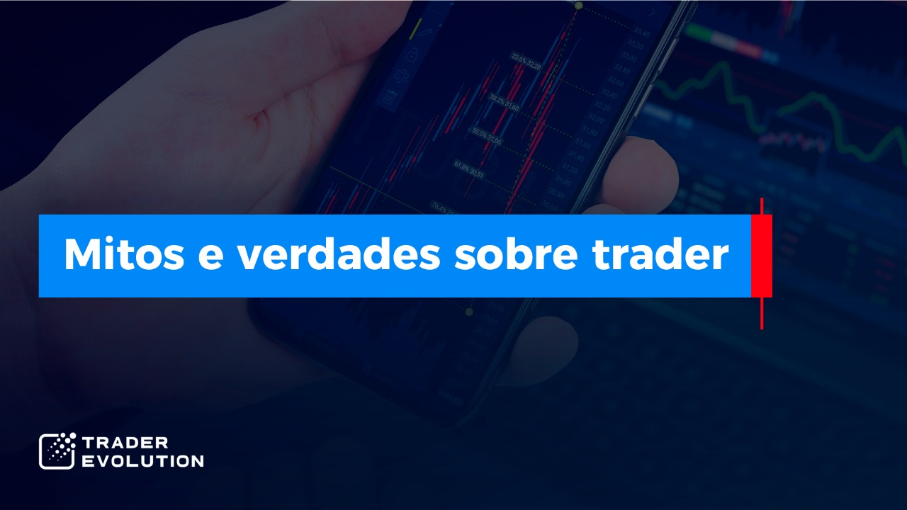 mitos e verdades sobre o day trade
